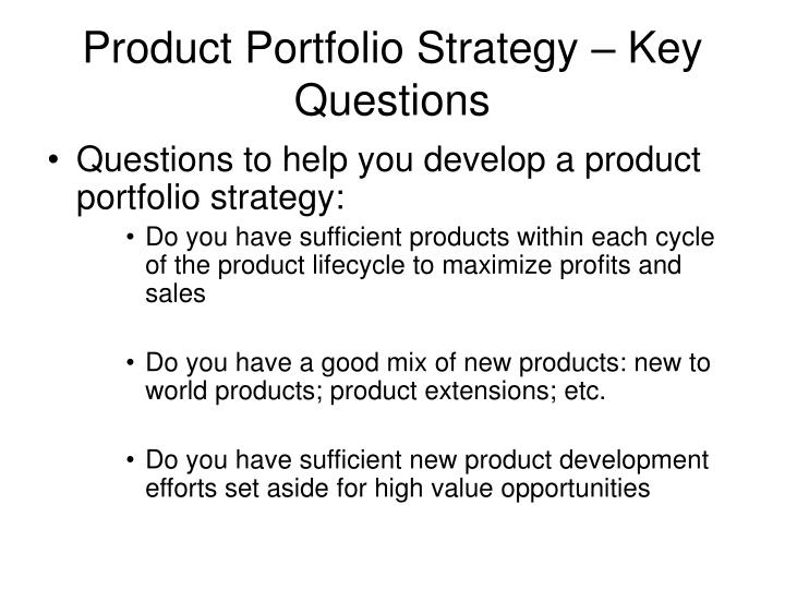 Product Portfolio Strategy – Key Questions