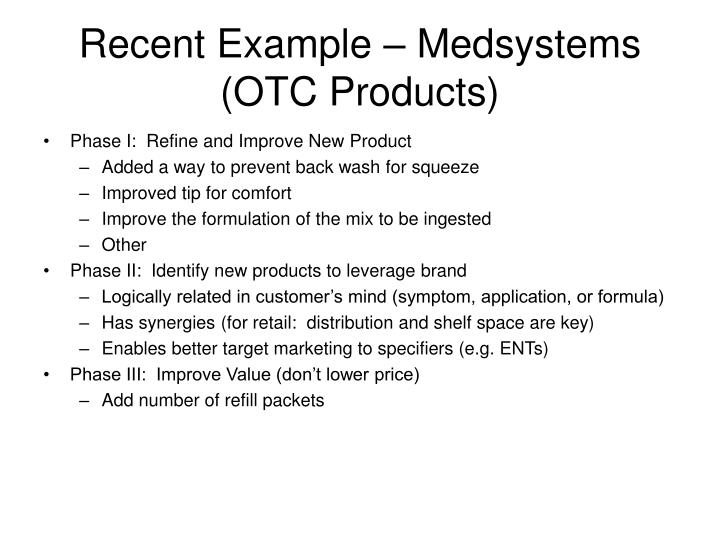 Recent Example – Medsystems (OTC Products)