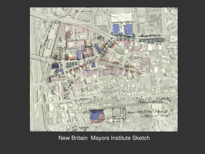 New Britain  Mayors Institute Sketch