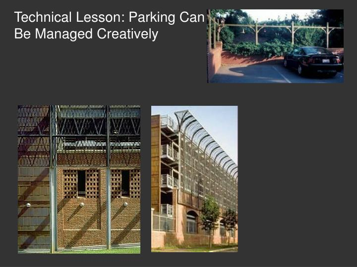 Technical Lesson: Parking Can Be Managed Creatively