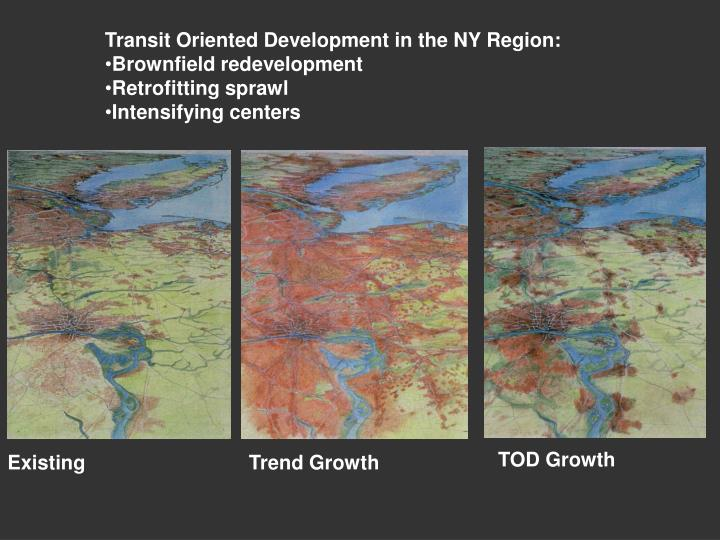 Transit Oriented Development in the NY Region: