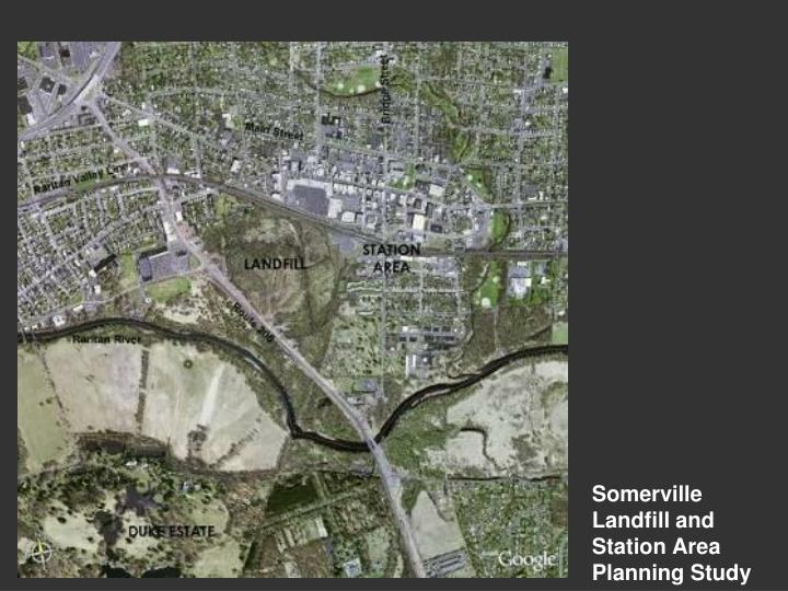 Somerville Landfill and Station Area Planning Study