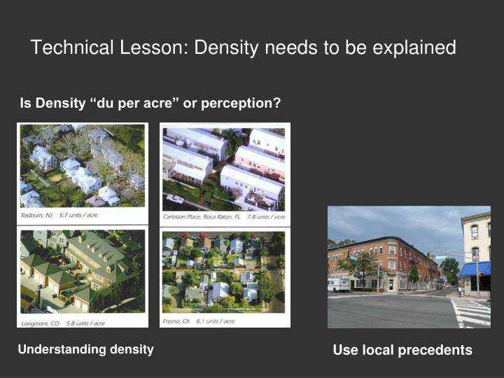Technical Lesson: Density needs to be explained