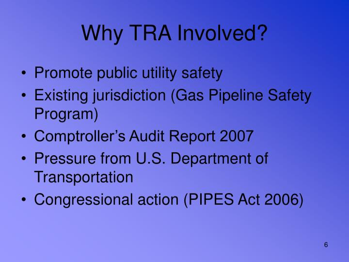 Why TRA Involved?