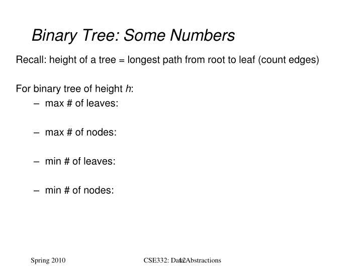 Binary Tree: Some