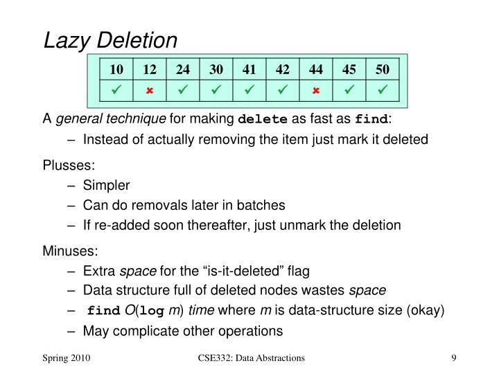 Lazy Deletion