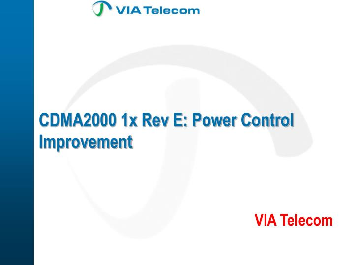Cdma2000 1x rev e power control improvement