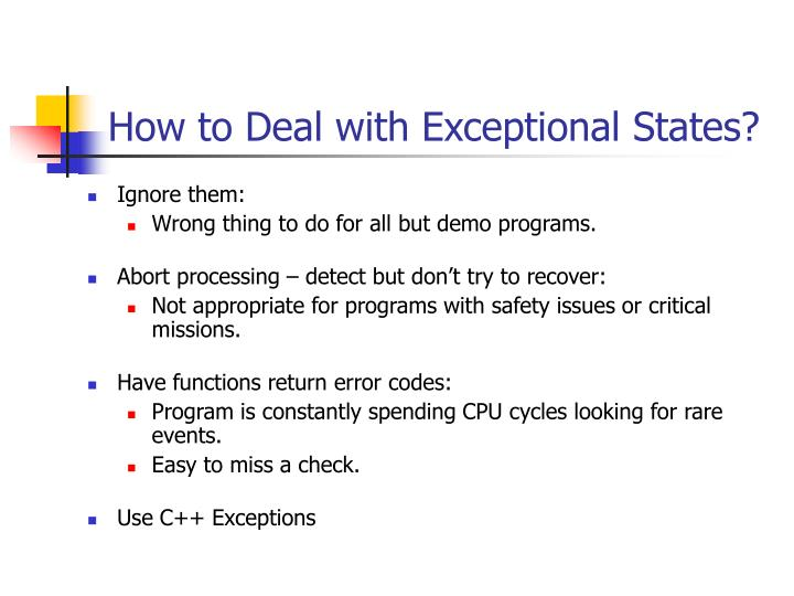 How to Deal with Exceptional States?