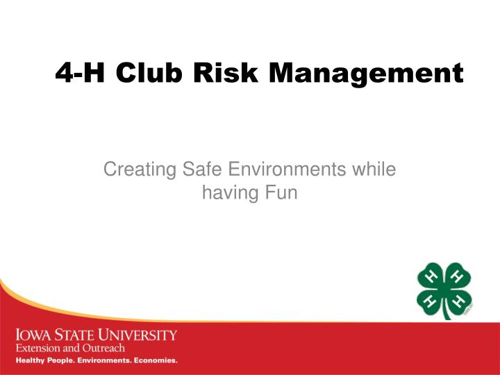 4 h club risk management