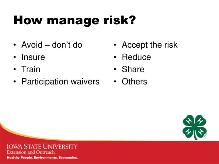 How manage risk?