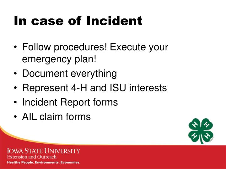 In case of Incident