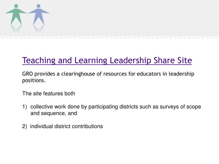 Teaching and Learning Leadership Share Site