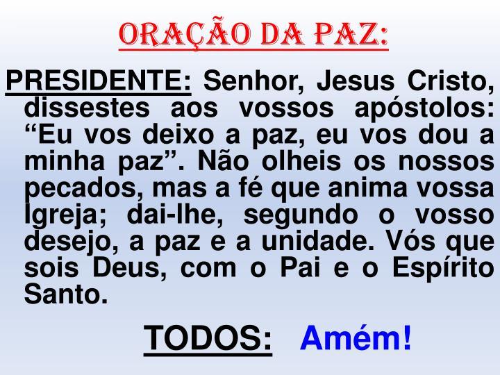 ORAÇÃO DA PAZ: