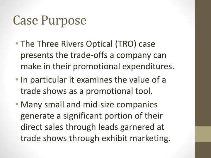 Case Purpose