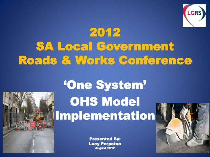 2012 sa local government roads works conference