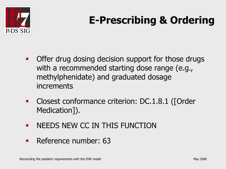 E-Prescribing & Ordering