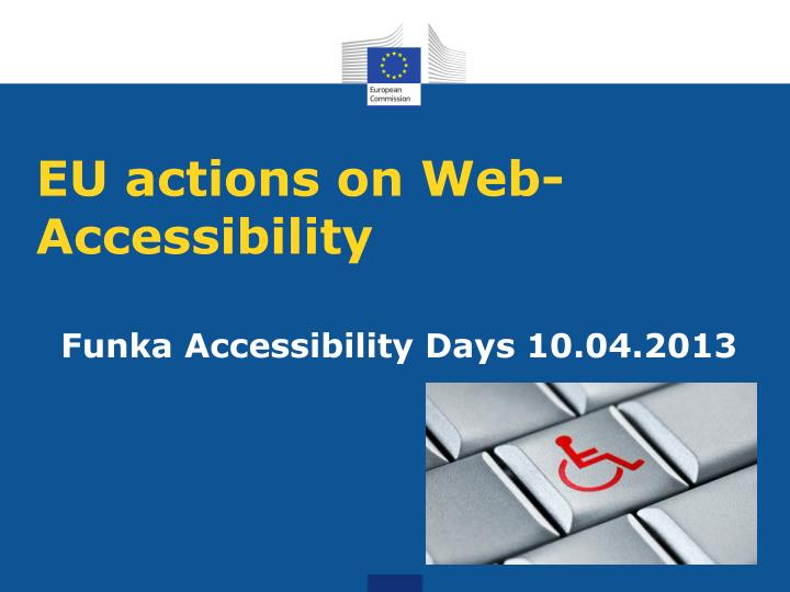 Eu actions on web accessibility
