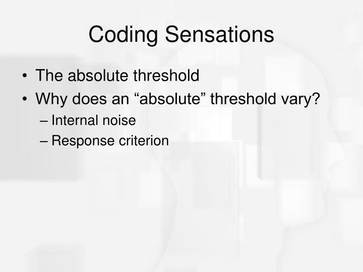 Coding Sensations