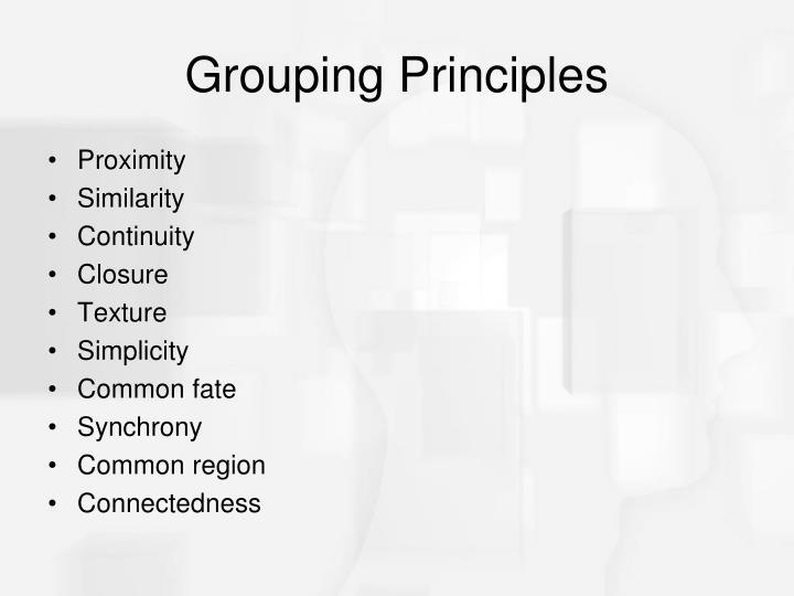 Grouping Principles