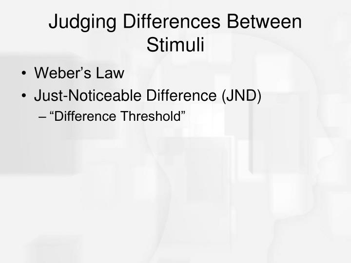 Judging Differences Between Stimuli
