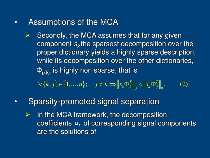 Assumptions of the MCA
