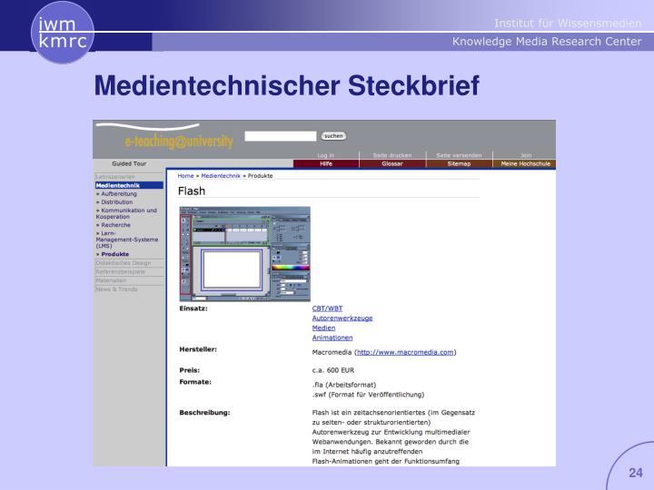 Medientechnischer Steckbrief