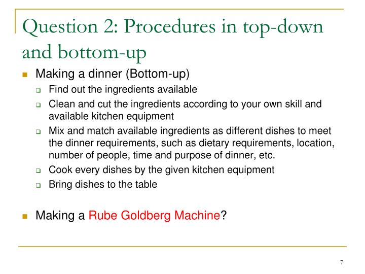 Question 2: Procedures in top-down and bottom-up