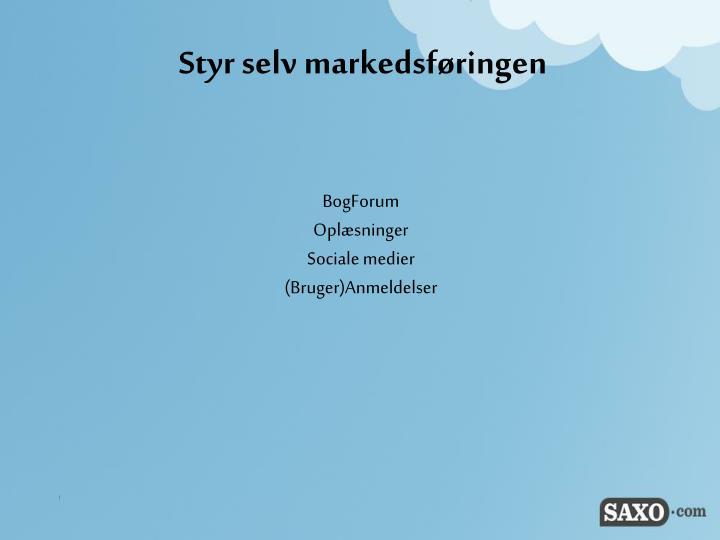 Styr selv markedsføringen