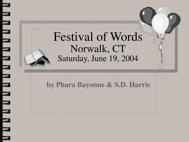 Festival of words norwalk ct saturday june 19 2004
