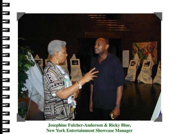 Josephine Fulcher-Anderson &  Ricky Blue