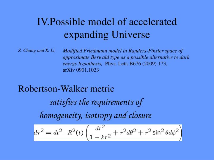 IV.Possible model of accelerated expanding Universe