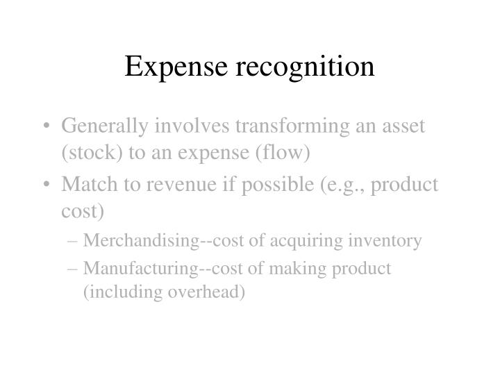 Expense recognition