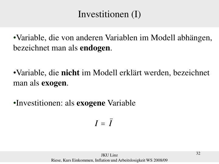 Investitionen (I)