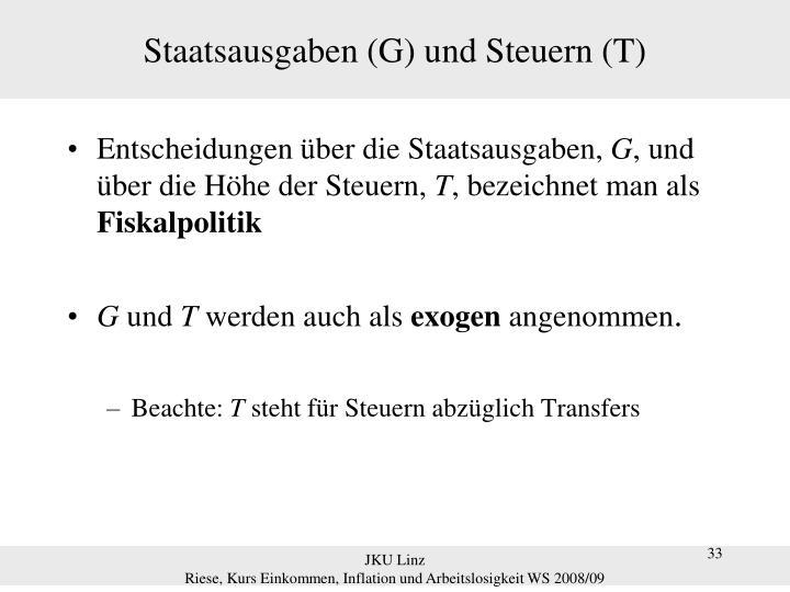 Staatsausgaben (G) und Steuern (T)