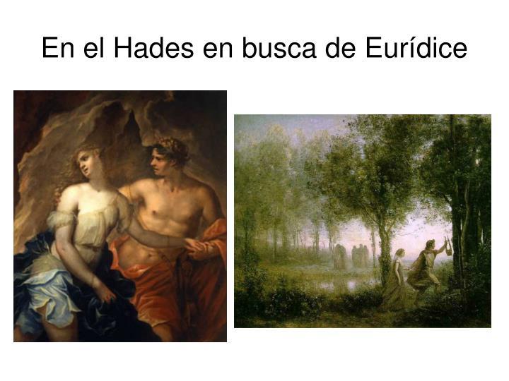 En el Hades en busca de Eurídice