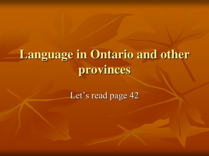 Language in Ontario and other provinces