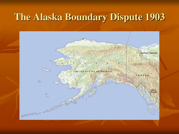The Alaska Boundary Dispute 1903