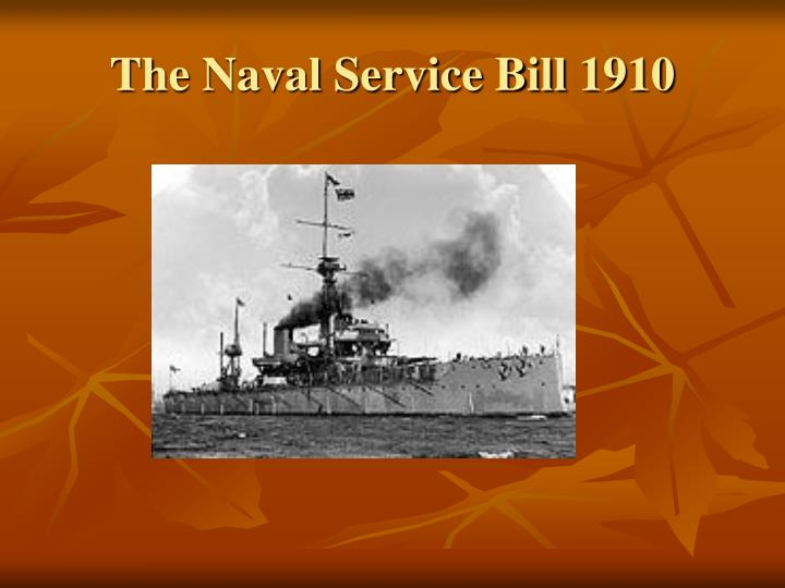 The Naval Service Bill 1910