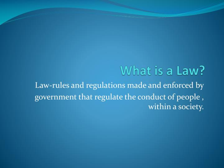 What is a law