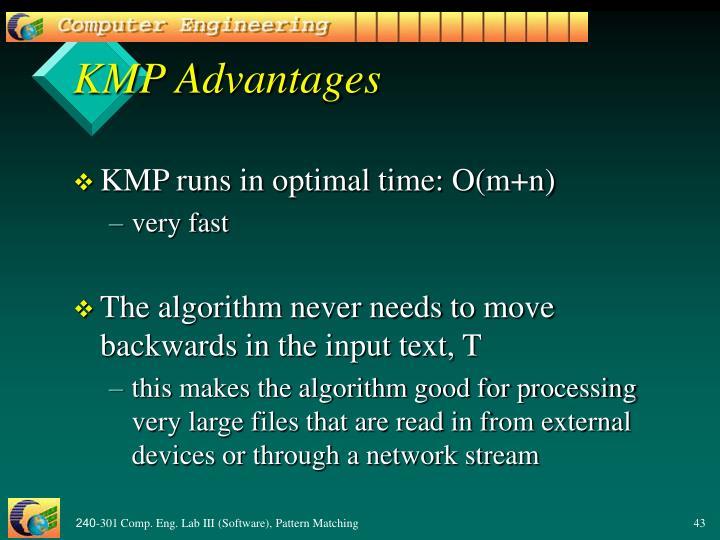 KMP Advantages