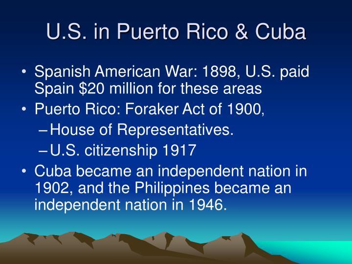 U.S. in Puerto Rico & Cuba