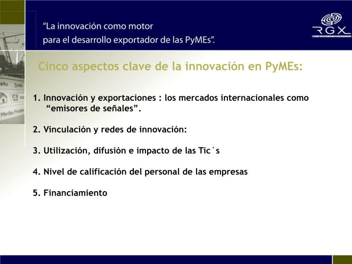 Cinco aspectos clave de la innovación en PyMEs: