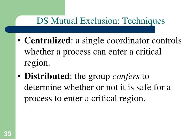 DS Mutual Exclusion: Techniques