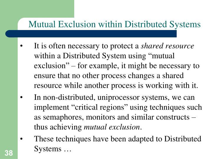 Mutual Exclusion within Distributed Systems
