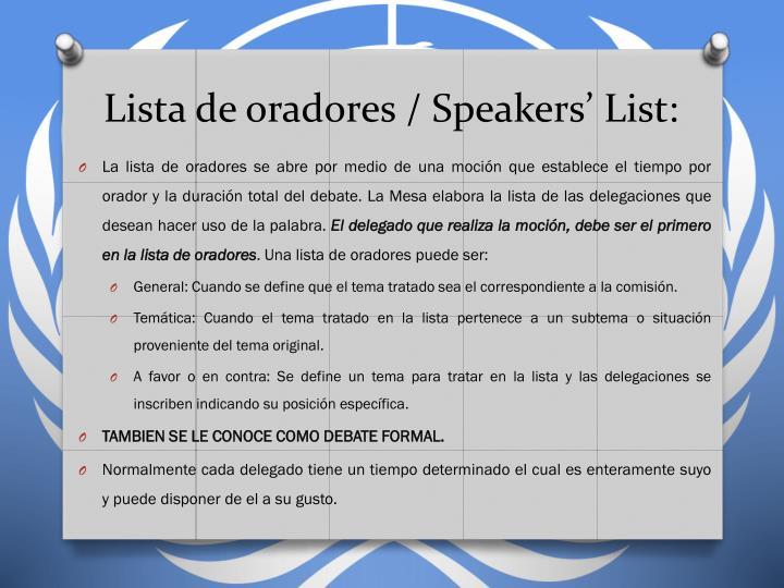 Lista de oradores / Speakers'