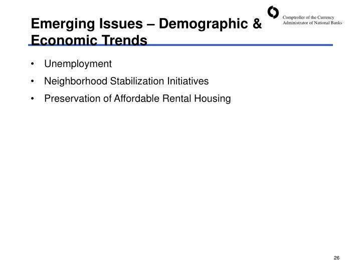 Emerging Issues – Demographic & Economic Trends
