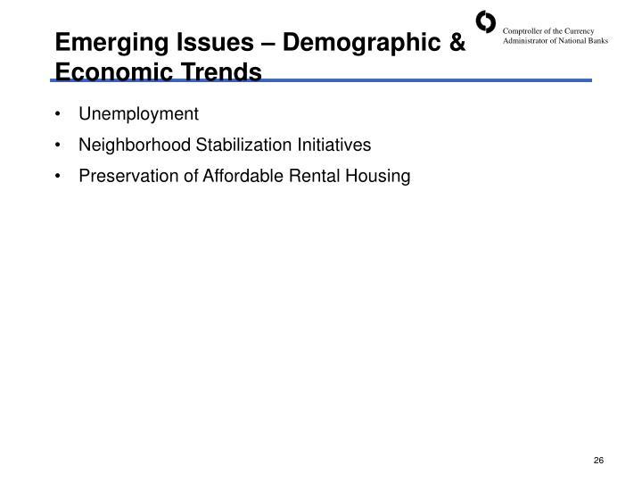 Emerging Issues – Demographic & Economic Trends