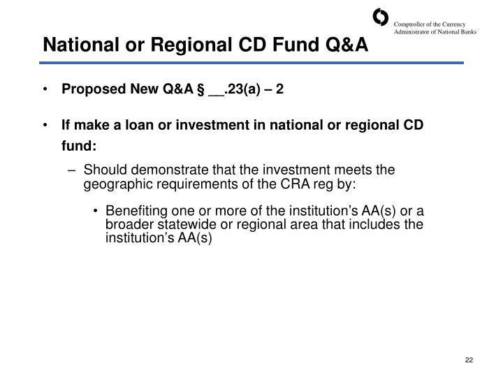 National or Regional CD Fund Q&A