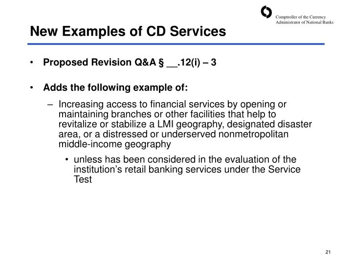 New Examples of CD Services