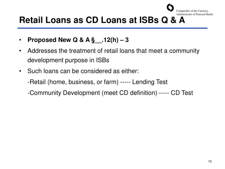 Retail Loans as CD Loans at ISBs Q & A